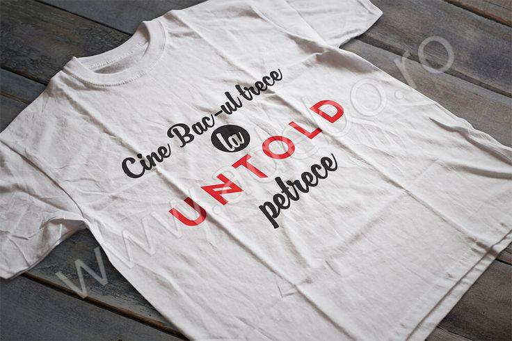 Cine Bac-ul trece, la Untold petrece!? Mergi anul acesta la Cluj si ai nevoie de un tricou personalizat UNTOLD Festival, ai nevoie de un tricou cu care sa iesi in evidenta?