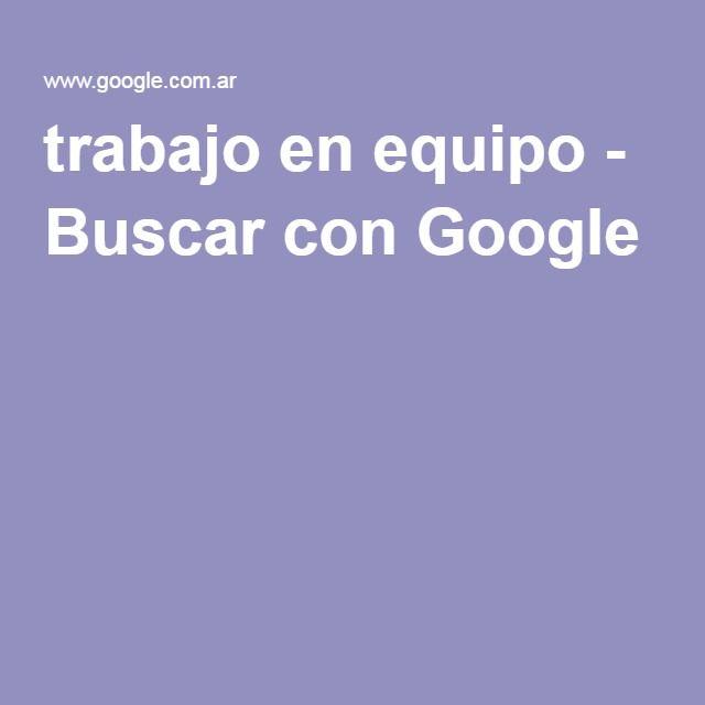 trabajo en equipo - Buscar con Google