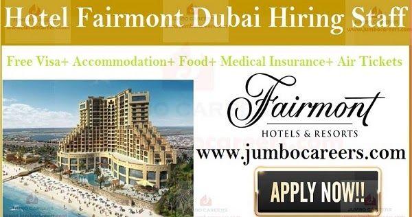 Hotel Fairmont Dubai Jobs With Free Visa And Air Tickets Dubai