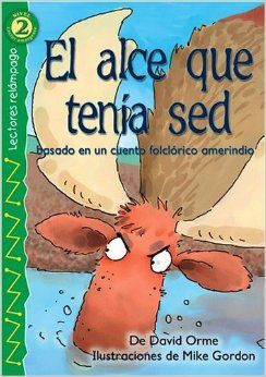 31 Days of Spanish Books for Kids--El Alce Que Tenía Sed