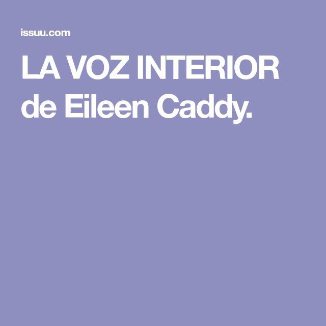 LA VOZ INTERIOR de Eileen Caddy.