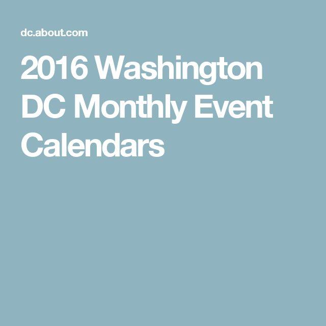 2016 Washington DC Monthly Event Calendars