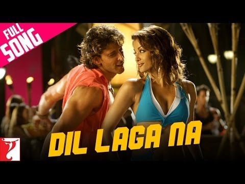 Dil Laga Na - Full Song | Dhoom:2 | Hrithik Roshan | Aishwarya Rai - YouTube
