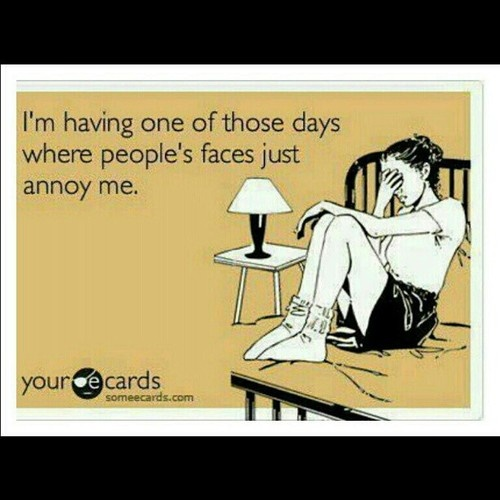 Feels like every day for me these days haha