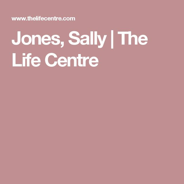 Jones, Sally | The Life Centre
