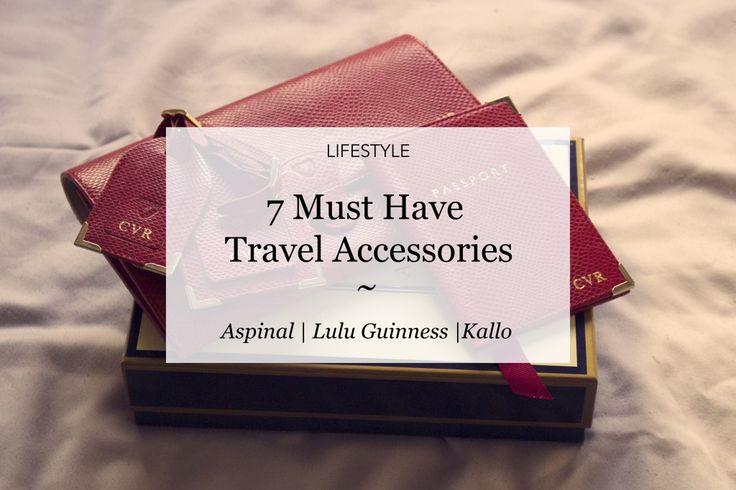 7 Must Have Travel Accessories | Courtney Says What  #blog #blogideas #travelaccessories #wanderlust