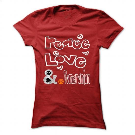 Limited Edition Peace. Love and a Pomeranian - #teestars #womens. CHECK PRICE => https://www.sunfrog.com/Pets/Limited-Edition-Peace-Love-and-a-Pomeranian-Red-26589820-Ladies.html?60505