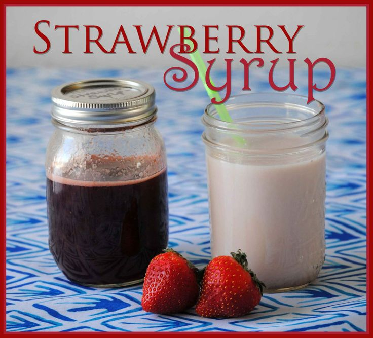 Homemade Strawberry Syrup for Strawberry Milk and More