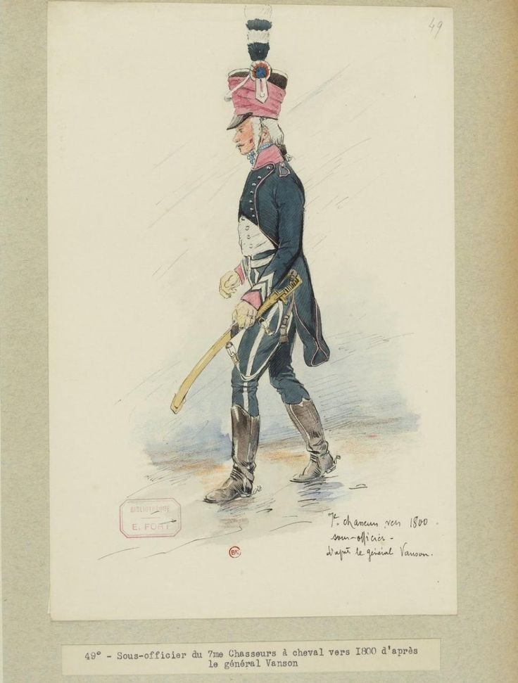 French;7th Chasseurs a Cheval, Sous Officer 1800 by E.Fort after a drawing by General Vanson