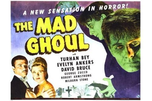 THE MAD GHOUL movie poster CLASSIC HORROR turhan BEY evelyn ANKERS 24X36