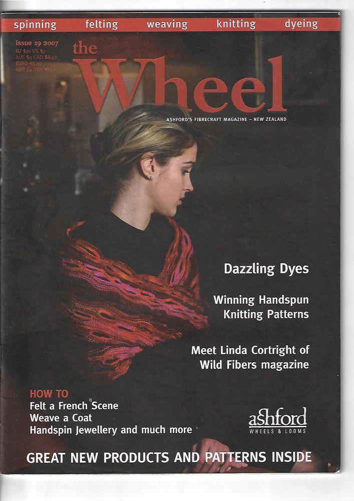 The Wheel Ashford's Fibrecraft magazine #19 2007 knitting, weaving, spinning #Ashford