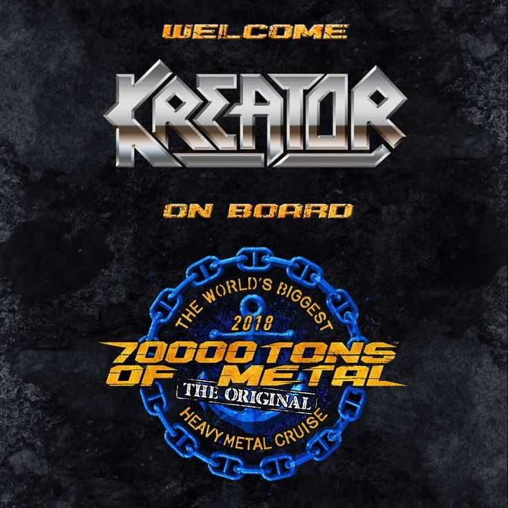 It's time to meet your KREATOR! These Teutonic thrash legends will be rocking the boat onbroad Round 8 of 70000TONS OF METAL, The Original, The World's Biggest Heavy Metal Cruise! Join us in February 2018 as we sail to our Caribbean island paradise: Grand Turk!