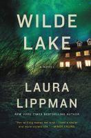 Wilde Lake : a novel / Laura Lippman.
