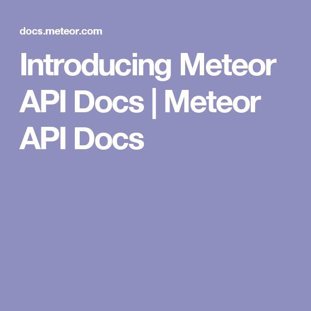 Introducing Meteor API Docs | Meteor API Docs