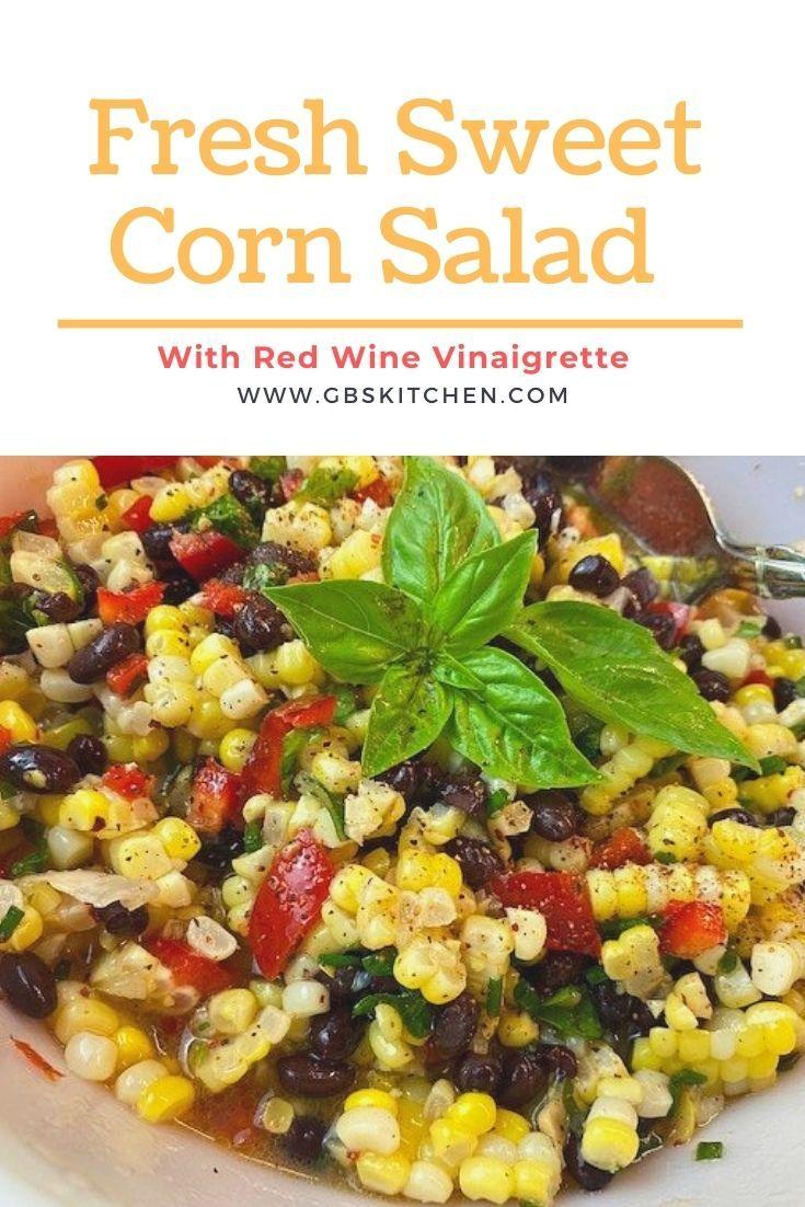 Sweet Corn Salad With Red Wine Vinaigrette Recipe Sweet Corn Salad Recipe Corn Salads Red Wine Vinaigrette [ 1102 x 735 Pixel ]