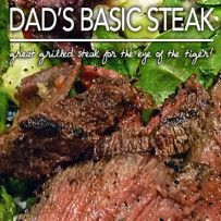 The Secrets to Great Grilled Steak - Make awesome grilled steak every time!