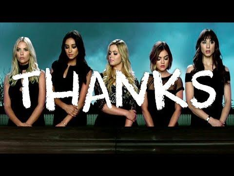 """""""THANKS PRETTY LITTLE LIARS FOR BEING BIG"""" · PREVIOUSLY SERIES"""