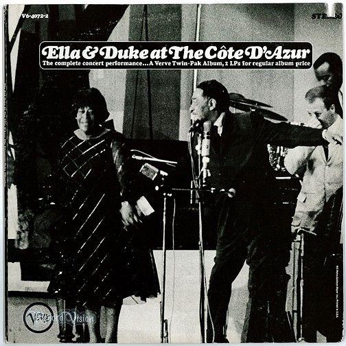 Quot Ella And Duke At The Cote D Azur Quot Is A 1967 Live Album By