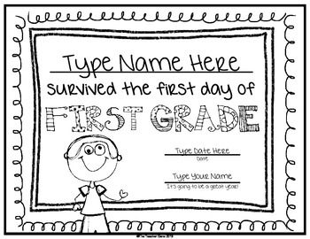 First Day of School Certificate (First Grade) Editable - print on colored paper and hand out at end of first day. Fun! ($)
