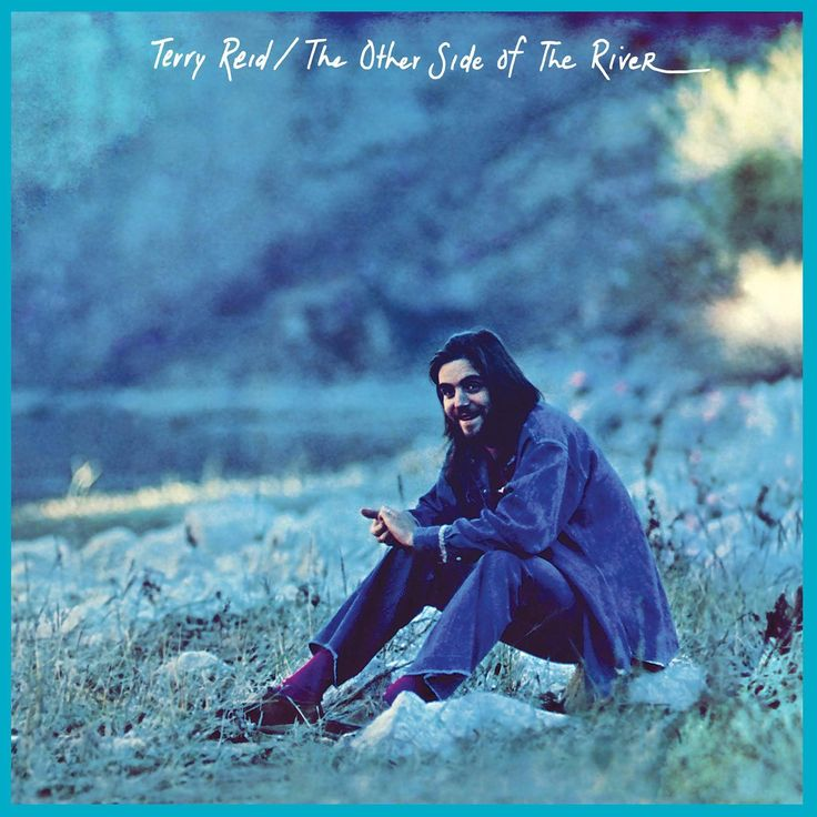 Terry Reid – The Other Side Of The River  https://youtu.be/WyUnWvkhIJw https://youtu.be/DqIdK0ILtyY http://www.hurricanerecords.de/product_info.php?products_id=99036