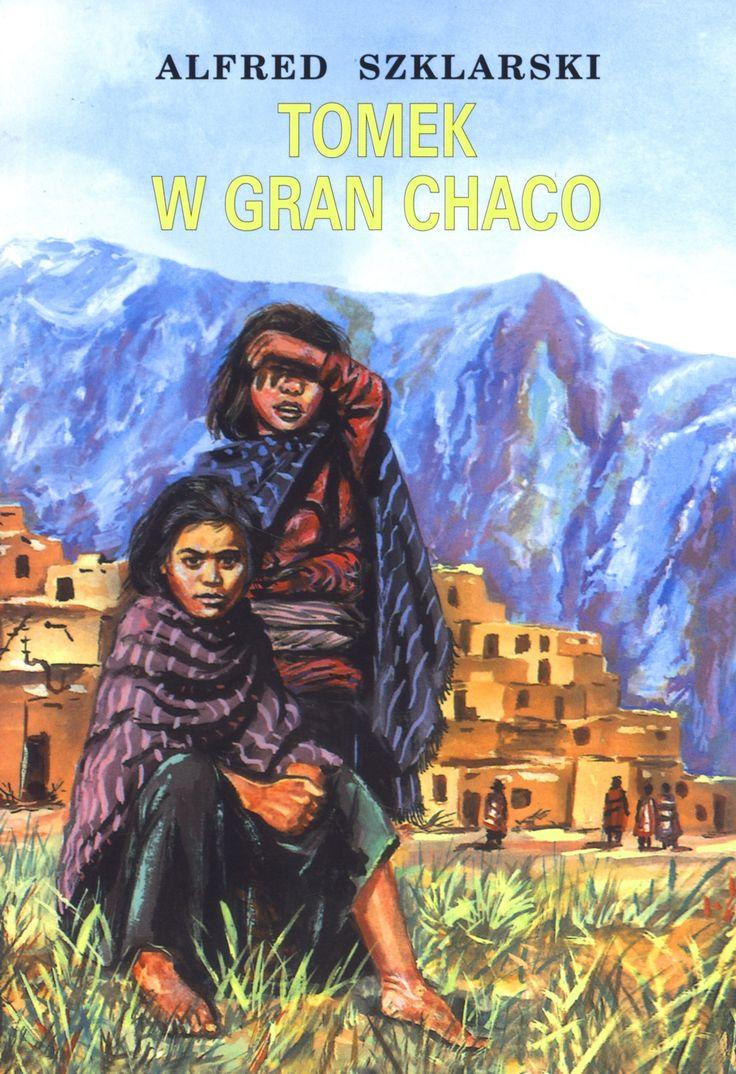 Tomek w Gran Chaco - Szukaj w Google