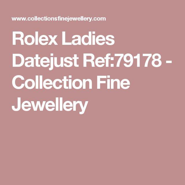 Rolex Ladies Datejust Ref:79178 - Collection Fine Jewellery