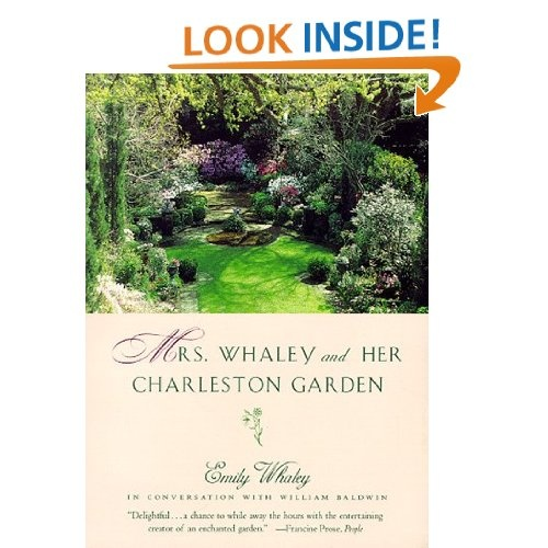 Mrs. Whaley and Her Charleston Garden, by William Baldwin,Emily Whaley