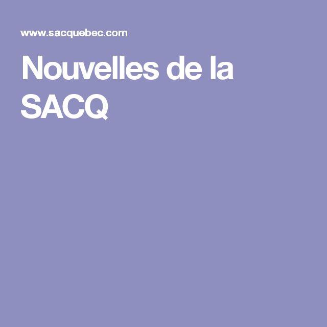 Nouvelles de la SACQ