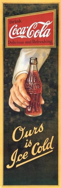"vintage coke ad.  ""Ours is Ice Cold"".  Coca Cola"