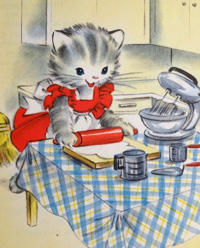Vintage image of a cat baking. I think this is from a card, but I remember book illustrations in this style too.