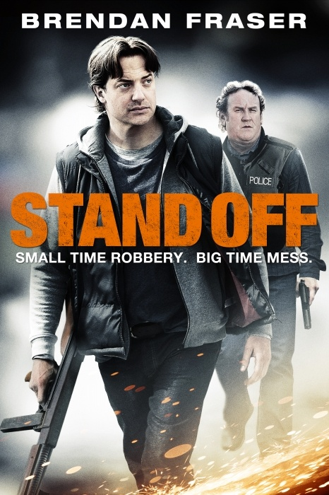 Stand Off Poster Artwork - Brendan Fraser, Colm Meaney, David OHara - http://www.movie-poster-artwork-finder.com/stand-off-poster-artwork-brendan-fraser-colm-meaney-david-ohara/