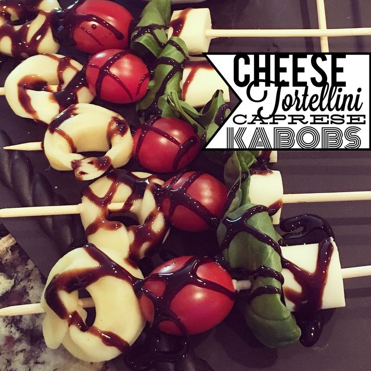 Cheese Tortellini Caprese Kabobs – Day 3 of Super Bowl Snack Recipes - kabob skewers - www.espressoeverafter.com