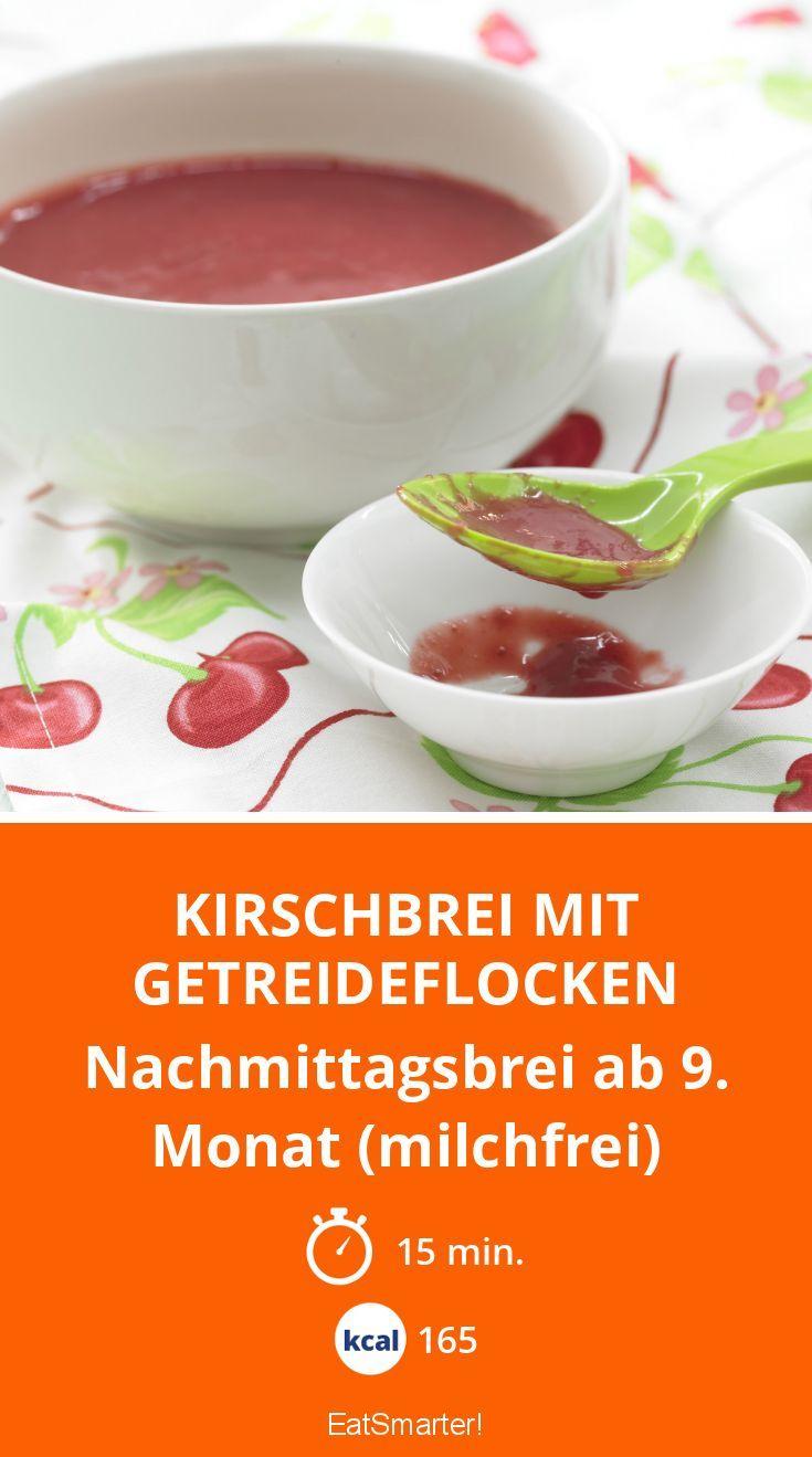 Kirschbrei mit Getreideflocken - Nachmittagsbrei ab 9. Monat (milchfrei) - smarter - Kalorien: 165 Kcal - Zeit: 15 Min.   eatsmarter.de