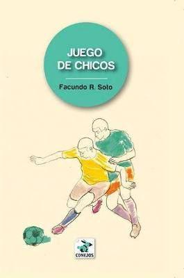 Facundo R. Soto Ilustración de tapa: Lucía Harari Relatos 2011 $100 Los personajes que desarrolla Facundo R. Soto en este libro forman parte de un conjunto: son jugadores de un equipo gay de fútbol...