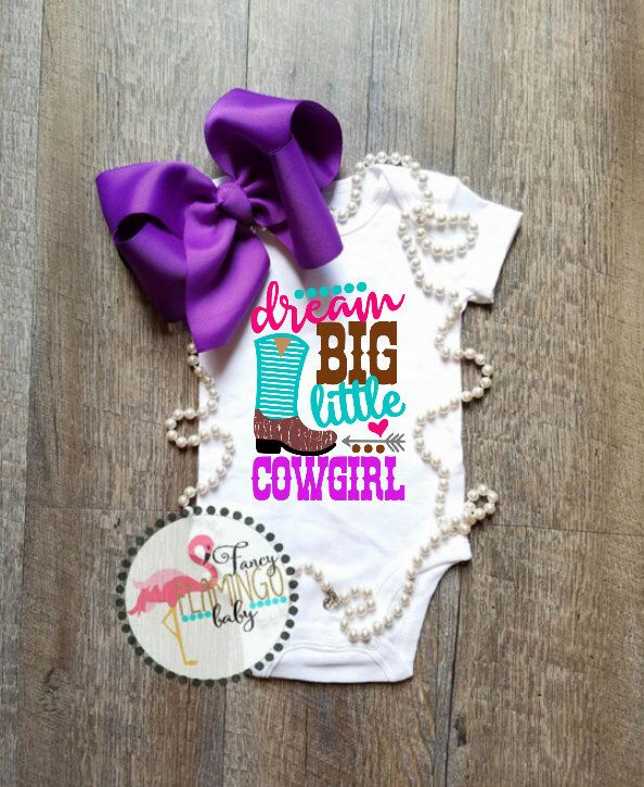 Dream Big Little Cowgirl Rodeo Boot Distressed Baby Toddler Onesie Tshirt Little Boy Girl Deer Season Tracks Daddy Fathers Day Mommy by FancyFlamingoBaby on Etsy https://www.etsy.com/listing/468782483/dream-big-little-cowgirl-rodeo-boot