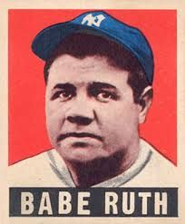 1949 Babe Ruth Leaf card.  One of the finest Ruth cards there is - simple, bold, and created just shortly after his death.