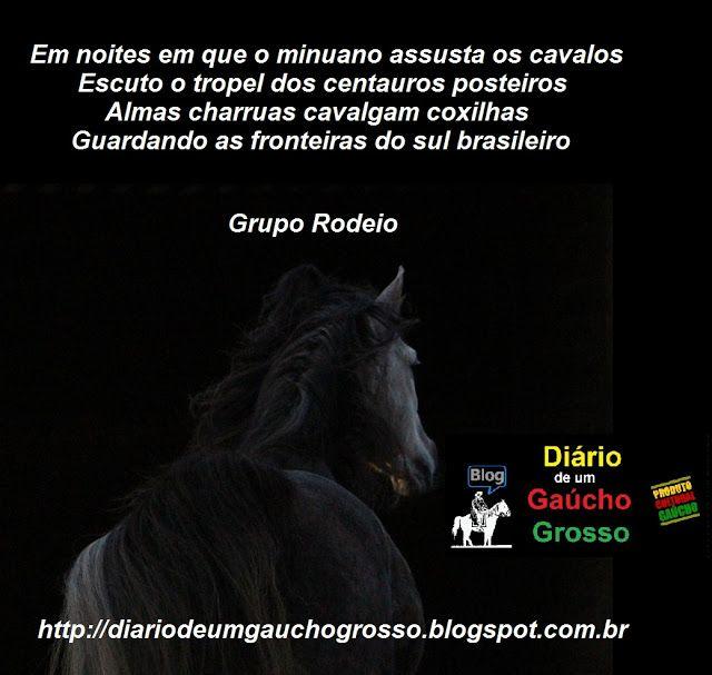 Diário de um Gaúcho Grosso: GRUPO RODEIO, VENTO MINUANO