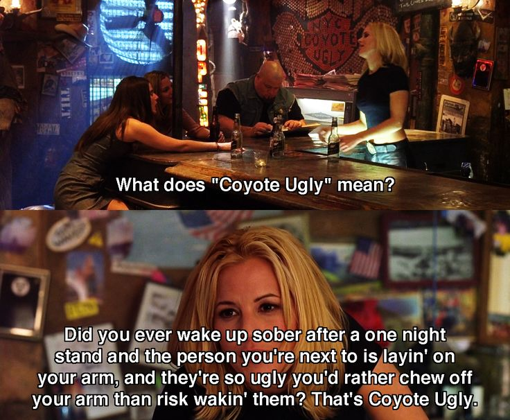 Coyote Ugly (2000) - Movie Quotes ~ #chickflicks #coyoteugly #moviequotes