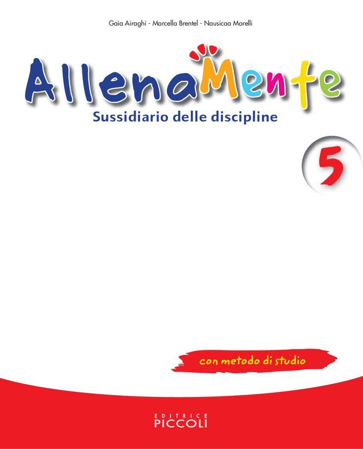 Sussidiario delle discipline con metodo di studio con metodo di studio Gaia Airaghi - Marcella Brentel - Nausicaa Morelli