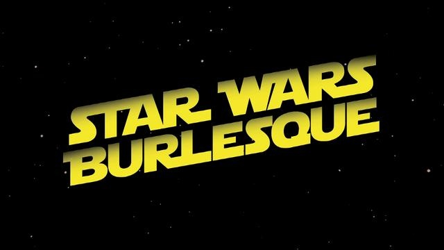 Star Wars Burlesque by Tenderloins. A little strange but be honest, some of that was actually pretty hot.