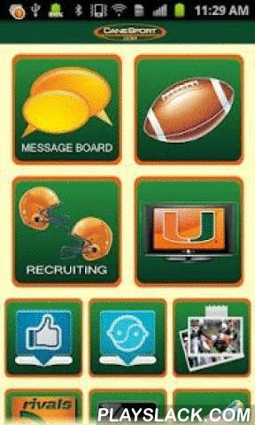CaneSport  Android App - playslack.com , CaneSport is America's foremost authority on University of Miami football. The CaneSport app is an all-encompassing tool designed to help fans enhance their fan experience with headline news, photos, videos and more.