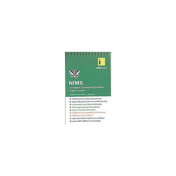 Nims Incident Command System Field Guide (Spiral)
