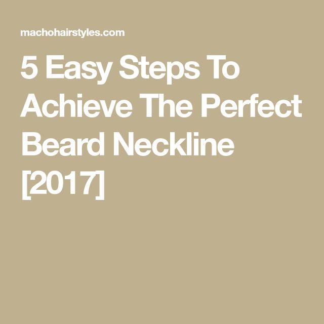 5 Easy Steps To Achieve The Perfect Beard Neckline [2017]