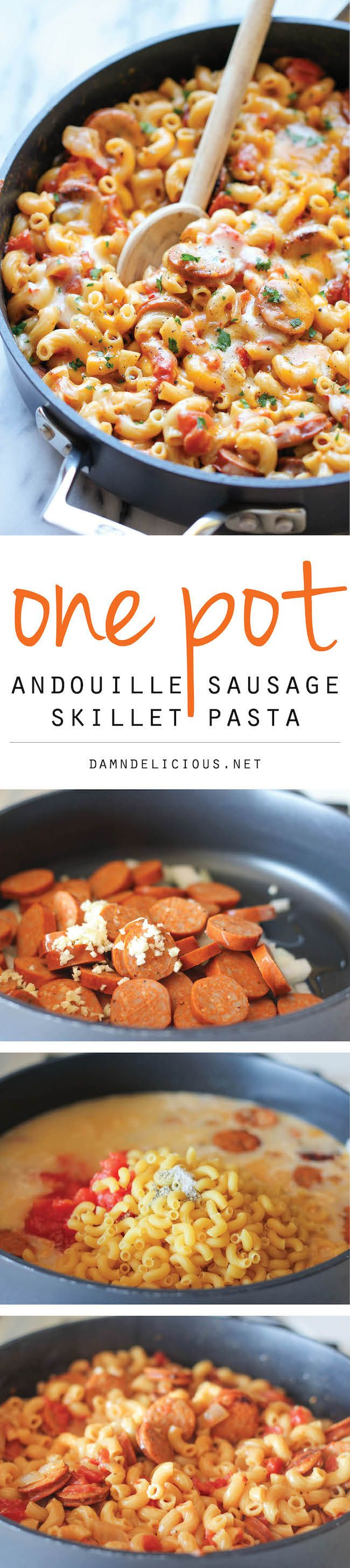 One Pot Andouille Sausage Skillet Pasta  http://damndelicious.net/2013/12/09/one-pot-andouille-sausage-skillet-pasta/