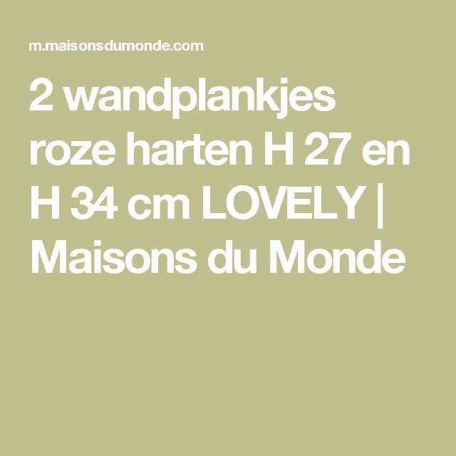 2 wandplankjes roze harten H 27 en H 34 cm LOVELY | Maisons du Monde