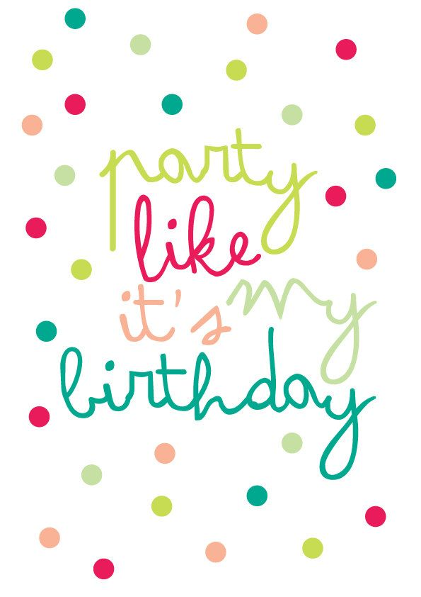Party Like It's My Birthday Downloadable Digital Poster. $10.00, via Etsy.