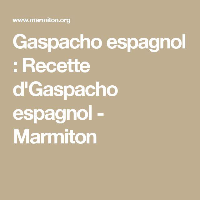 Gaspacho espagnol : Recette d'Gaspacho espagnol - Marmiton