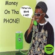 Money on Tha Phone