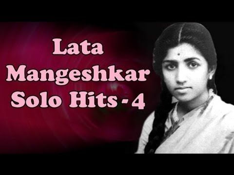 ▶ Lata Mangeshkar Solo Superhit Songs - Vol 4 - Evening With Lata Mangeshkar - YouTube