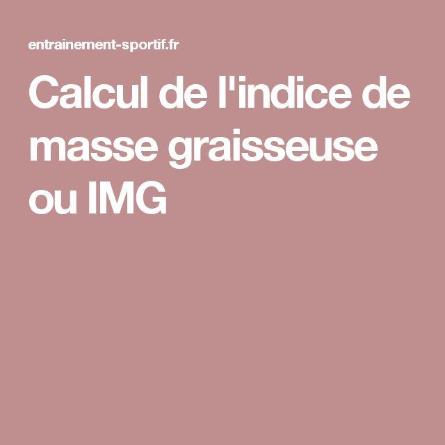 Calcul de l'indice de masse graisseuse ou IMG